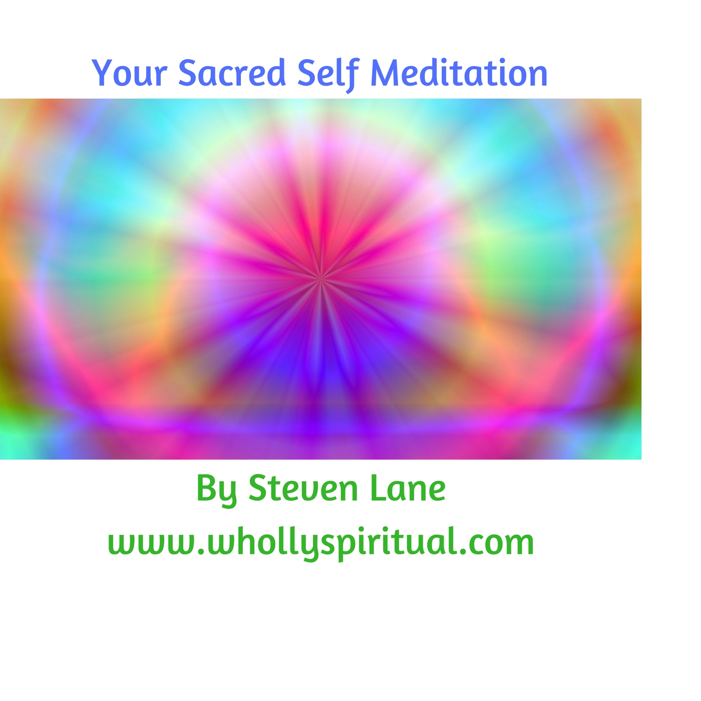 FREE Sacred Self Meditation Audio Download Image